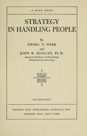 Cover of: Strategy in handling people | Ewing Thurston Webb