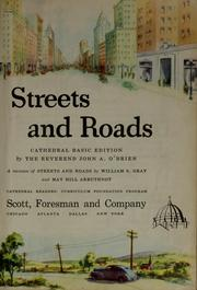 Cover of: Streets and roads by William S. Gray