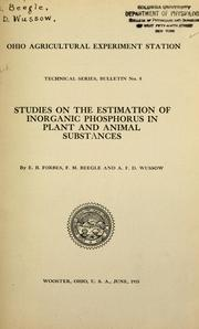 Cover of: Studies on the estimation of inorganic phosphorus in plant and animal substances | Ernest Browning Forbes