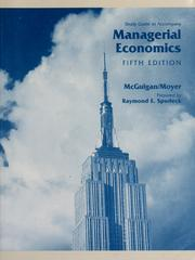 Cover of: Study guide to accompany managerial economics | James R. McGuigan