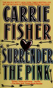 Cover of: Surrender the pink | Carrie Fisher