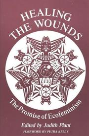 Cover of: Healing the Wounds | Judith Plant