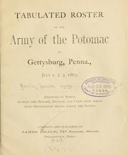 Cover of: Tabulated roster of the Army of the Potomac at Gettysburg, Penna., July 1, 2, 3, 1863 | Beale, James