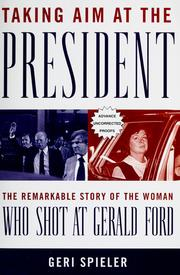 Taking aim at the president by Geri Spieler