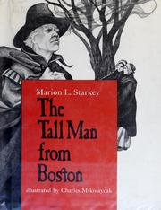 Cover of: The tall man from Boston | Marion Lena Starkey