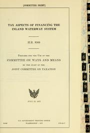 Cover of: Tax aspects of financing the inland waterway system | United States. Congress. Joint Committee on Taxation