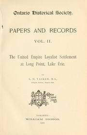 Cover of: The United Empire loyalist settlement at Long Point, Lake Erie | Lawrence Hermon Tasker