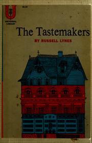 The tastemakers.