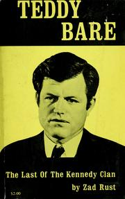Cover of: Teddy bare, the last of the Kennedy clan. | Zad Rust