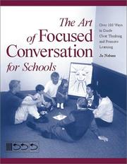 Cover of: The Art of Focused Conversation for Schools