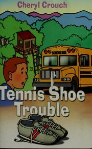 Cover of: Tennis shoe trouble | Cheryl Crouch