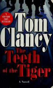 Cover of: The teeth of the tiger | Tom Clancy