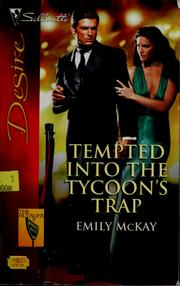 Tempted into the tycoon's trap by Emily McKay