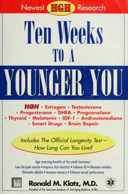 Cover of: Ten weeks to a younger you | Ronald Klatz