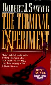 Cover of: The terminal experiment | Robert J. Sawyer