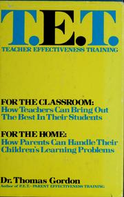 Cover of: T.E.T., teacher effectiveness training