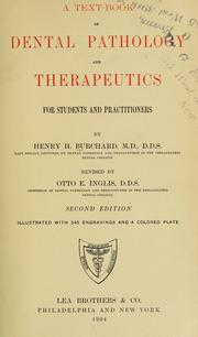 Cover of: A text-book of dental pathology and therapeutics | Henry K. Burchard