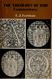 Cover of: The theology of God: commentary. | Edmund J. Fortman