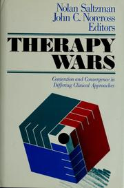 Cover of: Therapy wars | Nolan Saltzman and John C. Norcross, editors.
