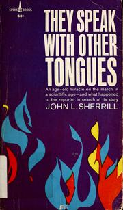 Cover of: They speak with other tongues by John L. Sherrill