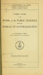 Cover of: Third year of the work of the public schools with the Bureau of naturalization | United States. Bureau of naturalization