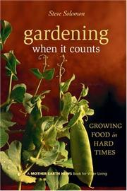 Cover of: Gardening When It Counts | Steve Solomon