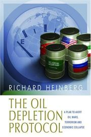 Cover of: The Oil Depletion Protocol | Richard Heinberg