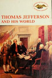 Cover of: Thomas Jefferson and his world | Henry Moscow