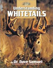 Cover of: Understanding Whitetails (The Complete Bowhunter) | David Samuel