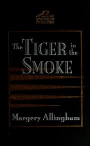 Cover of: The tiger in the smoke | Margery Allingham
