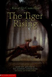 The tiger rising (2002 edition) | Open Library