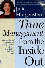 Cover of: Time management from the inside out | Julie Morgenstern