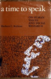 A time to speak by Herbert C. Kelman