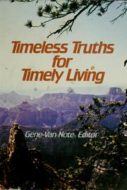 Cover of: Timeless truths for timely living | Gene Van Note, Editor.