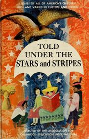 Cover of: Told under the stars and stripes | Association for Childhood Education International. Literature Committee.