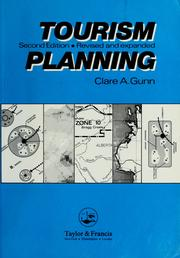 Cover of: Tourism planning | Clare A. Gunn