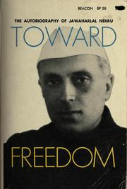 Cover of: Toward freedom | Jawaharlal Nehru