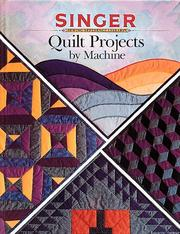 Cover of: Quilt Projects by Machine