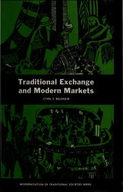Cover of: Traditional exchange and modern markets | Cyril S. Belshaw