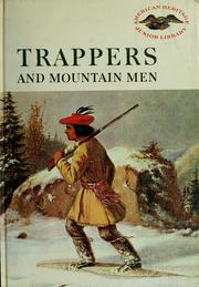Cover of: Trappers and mountain men | Jones, Evan