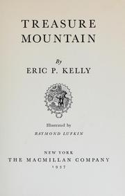 Cover of: Treasure mountain | Eric Philbrook Kelly