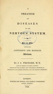 Cover of: A treatise on diseases of the nervous system by Prichard, James Cowles