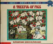 Cover of: A treeful of pigs | Arnold Lobel