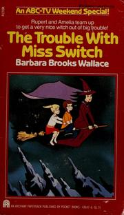 Cover of: The trouble with Miss Switch | Barbara Brooks Wallace