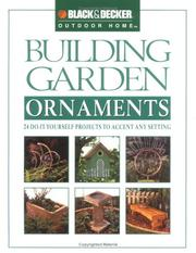 Cover of: Building Garden Ornaments | The Editors of Creative Publishing international