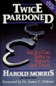 Twice pardoned by Harold Morris