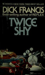Cover of: Twice shy by Dick Francis