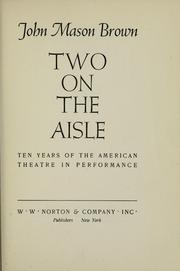 Cover of: . .. Two on the aisle | John Mason Brown