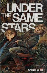 Under the same stars by Dean Hughes