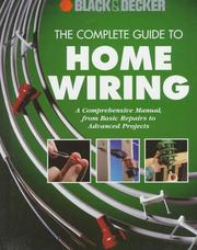 The Complete Guide to Home Wiring by Cowles Creative Publishing, Black & Decker Corporation